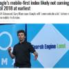 Googleモバイルファーストインデックス導入時期の最新情報!